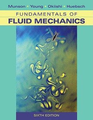 Cover of Fundamentals of Fluid Mechanics 6E