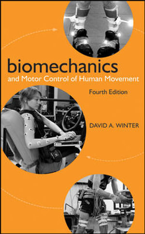 Cover of Biomechanics and Motor Control of Human Movement