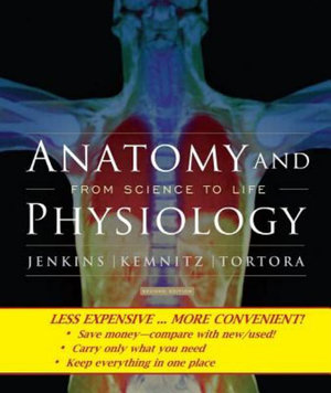 Cover of Anatomy and Physiology From Science to Life 2E Binder Ready Version
