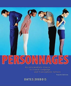 Cover of Personnages an Intermediate Course in French Language and Francophone Culture 4E