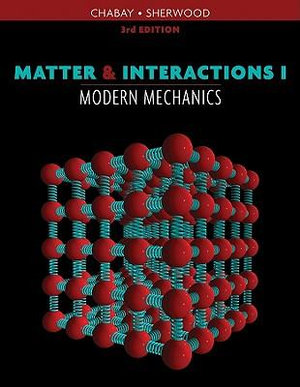 Cover of Matter and Interactions I Modern Mechanics 3E