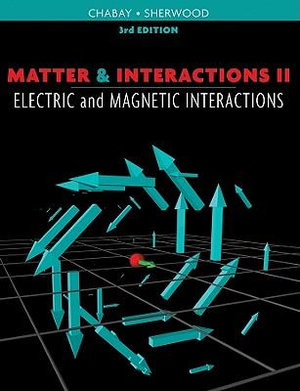 Cover of Matter and Interactions, Volume II