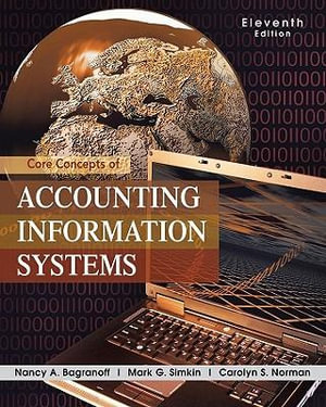 Cover of Core Concepts of Accounting Information Systems