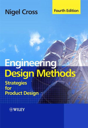 Cover of Engineering Design Methods - Strategies for       Product Design 4E