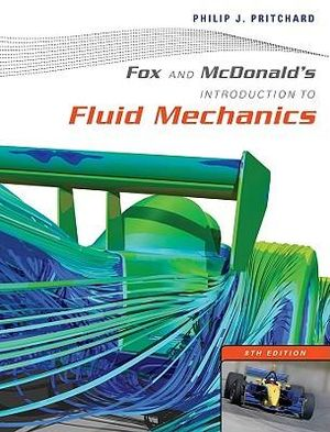 Cover of Fox and Mcdonald's Introduction to Fluid Mechanics 8E