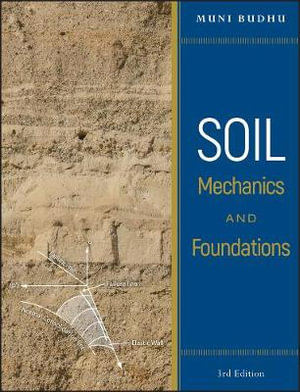 Cover of Soil Mechanics and Foundations 3E