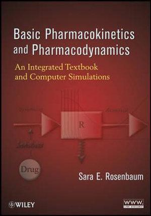 Cover of Basic Pharmacokinetics and Pharmacodynamics