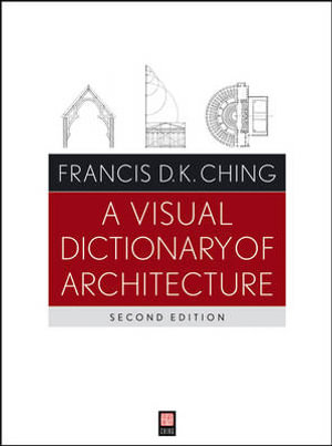 Cover of A Visual Dictionary of Architecture