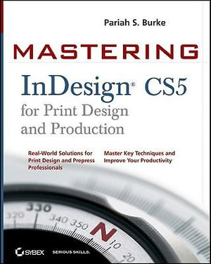 Cover of Mastering InDesign CS5 for Print Design and Production