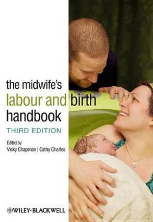 Cover of The Midwife's Labour and Birth Handbook