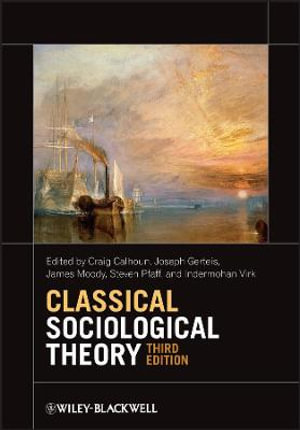 Cover of Classical Sociological Theory 3E