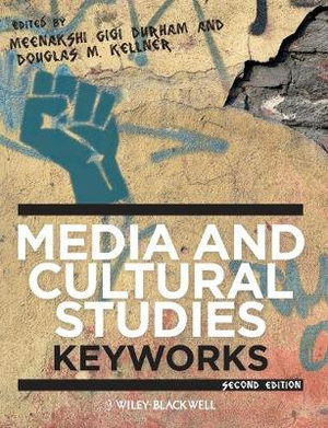 Cover of Media and Cultural Studies - Keyworks 2E