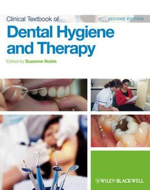Cover of Clinical Textbook of Dental Hygiene and Therapy