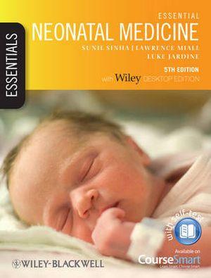 Cover of Essential Neonatal Medicine 5E
