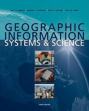 Cover of Geographic Information Systems and Science 3E