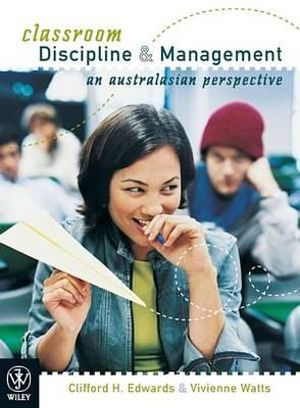 Cover of Classroom Discipline and Management