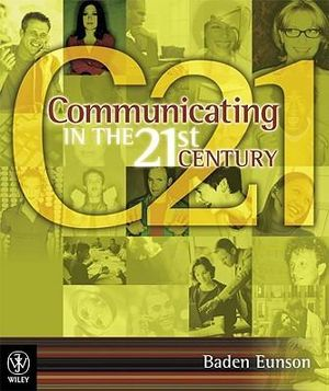 Cover of Communicating in the 21st Century Enhanced Edition