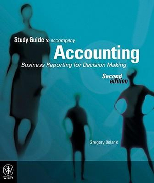 Cover of Accounting Business Reporting for Decision Making 2E Study Guide