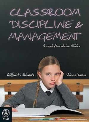 Cover of Classroom Discipline and Management Second Australasian Edition