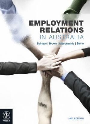 Cover of Employment Relations in Australia 2E