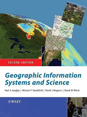 Cover of Geographic Information Systems and Science