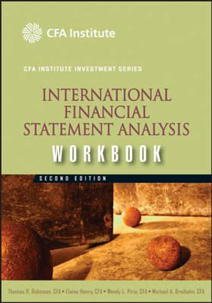 Cover of International Financial Statement Analysis Workbook (CFA Institute Investment Series)
