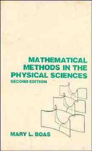 Cover of Mathematical methods in the physical sciences