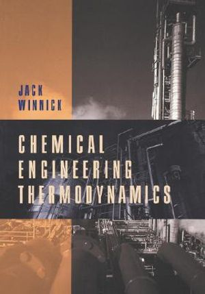 Cover of Chemical Engineering Thermodynamics