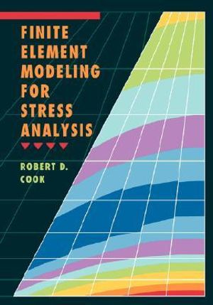 Cover of Finite Element Modelling for Stress Analysis