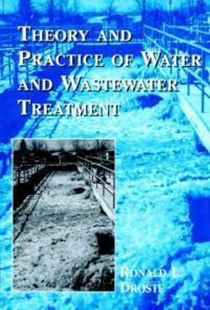 Cover of Theory and Practice of Water and Wastewater Treatment