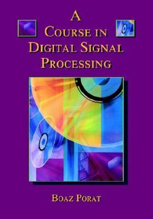 Cover of A course in digital signal processing