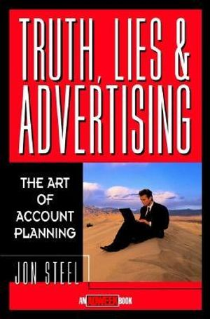 Cover of Truth, Lies, and Advertising