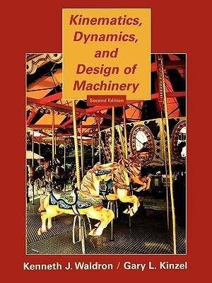 Cover of Kinematics, Dynamics, and Design of Machinery 2E