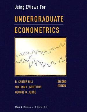 Cover of Undergraduate Econometrics, Using EViews For