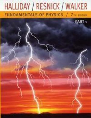 Cover of Fundamentals of Physics, Part 1 (Chapters 1-11)