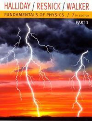 Cover of Fundamentals of Physics, Part 3 (Chapters 22-33)