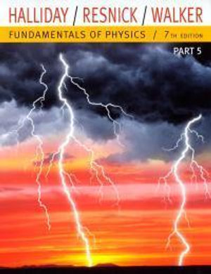 Cover of Fundamentals of Physics, Part 5 (Chapters 38-44)