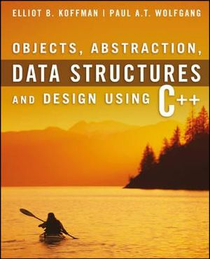 Cover of Objects, abstraction, data structures and design using C++
