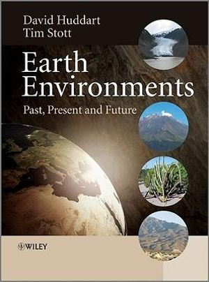 Cover of Earth Environments - Past, Present and Future