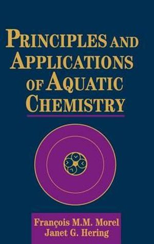 Cover of Principles and Applications of Aquatic Chemistry