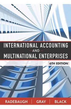 Cover of International Accounting and Multinational Enterprises 6E