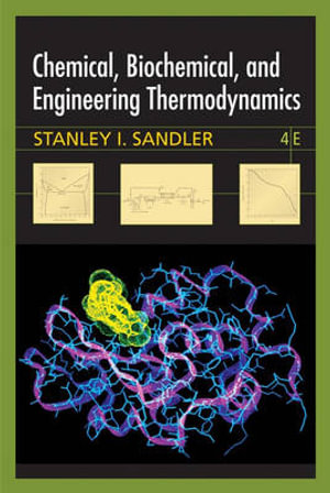 Cover of Chemical Biochemical and Engineering Thermodynamics 4E