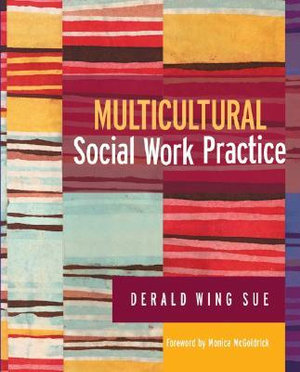Cover of Multicultural Social Work Practice, First Edition