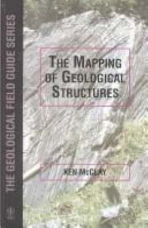 Cover of The Mapping of Geological Structures (Geological Society of London Handbook Series)