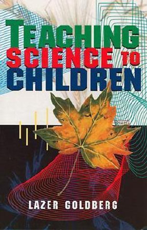 Cover of Teaching Science to Children