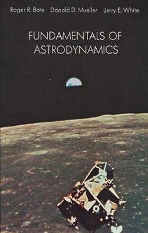 Cover of Fundamentals of Astrodynamics