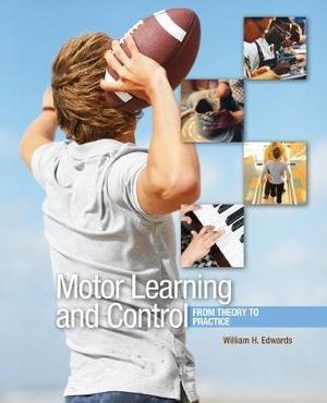 Cover of Motor Learning and Control: From Theory to Practice