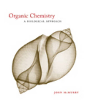 Cover of Organic Chemistry: A Biological Approach