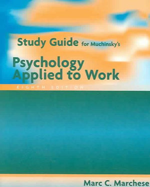 Cover of Study Guide for Muchinsky's Psychology Applied to Work, 8th