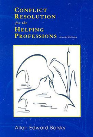 Cover of Conflict Resolution for the Helping Professions